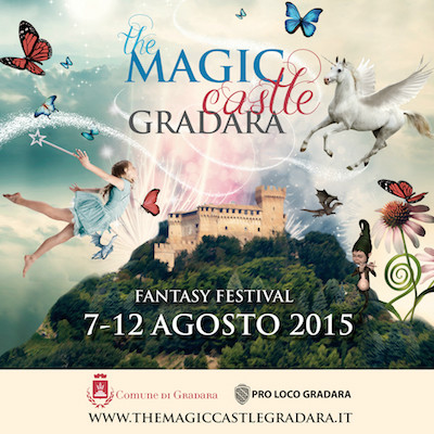 Dal 7 al 12 agosto The Magic Castle a Gradara: immergetevi nella magia